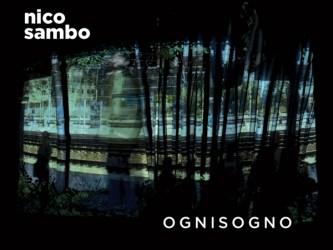 Nico Sambo - Ognisogno