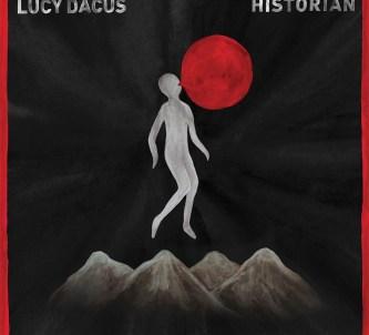 Lucy Dacus - Historyan