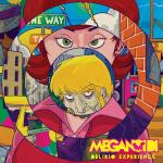 Meganoidi – Delirio Experience