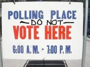 Polling place, do not vote here