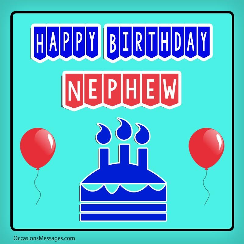 Top 300 Birthday Wishes For Nephew Happy Birthday Nephew