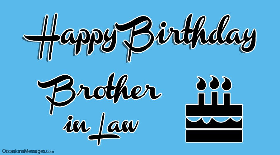 Top 100 Birthday Wishes And Messages For Brother In Law