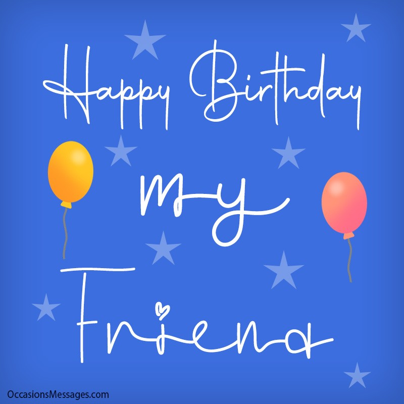Top 200 Birthday Wishes For Friends Occasions Messages