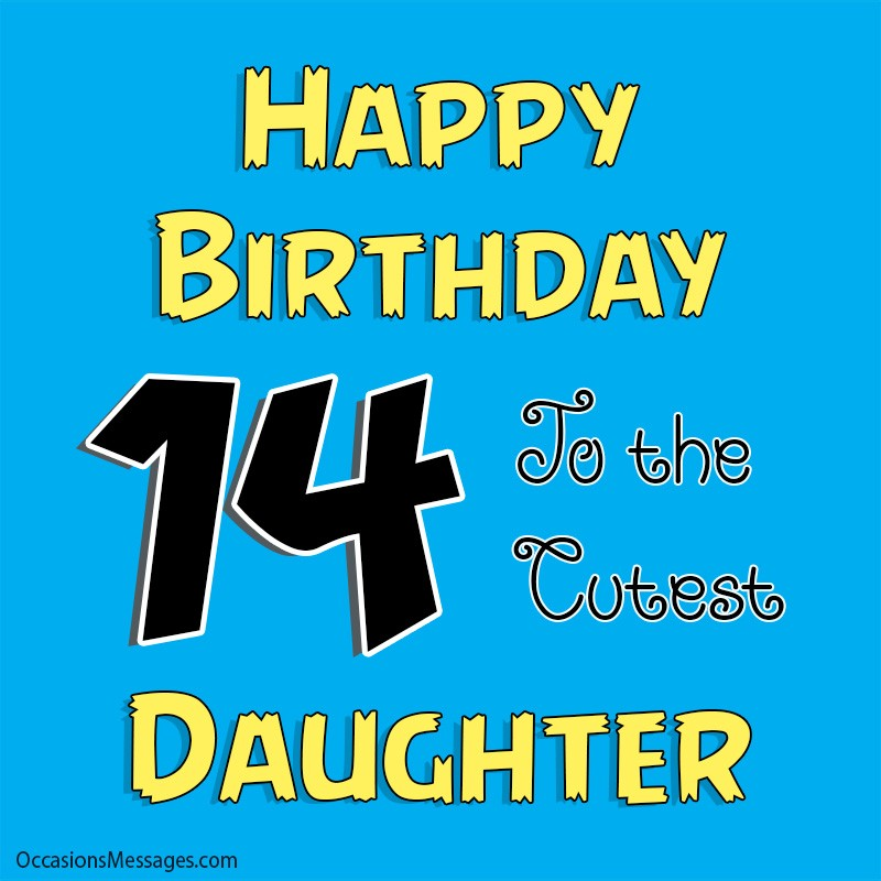 Happy 14th Birthday Wishes Messages For 14 Year Olds