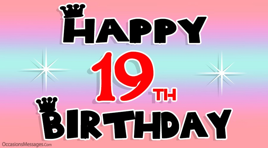 Happy 19th Birthday Wishes Messages And Greeting Cards