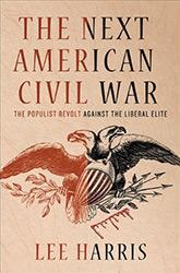 The Next American Civil War