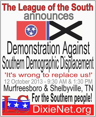 October 12 ... the League of the South will hold its next protest in Murfreesboro and Shelbyville, TN