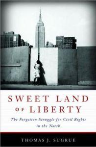 Thomas J. Sugrue's Sweet Land of Liberty
