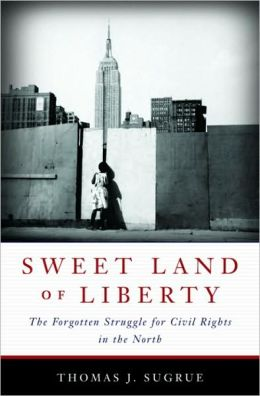Thomas J. Sugrue's Sweet Land of Liberty