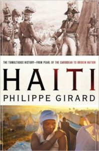 Philippe Gerard, Haiti: The Tumultuous History - From Pearl of the Caribbean to Broken Nation