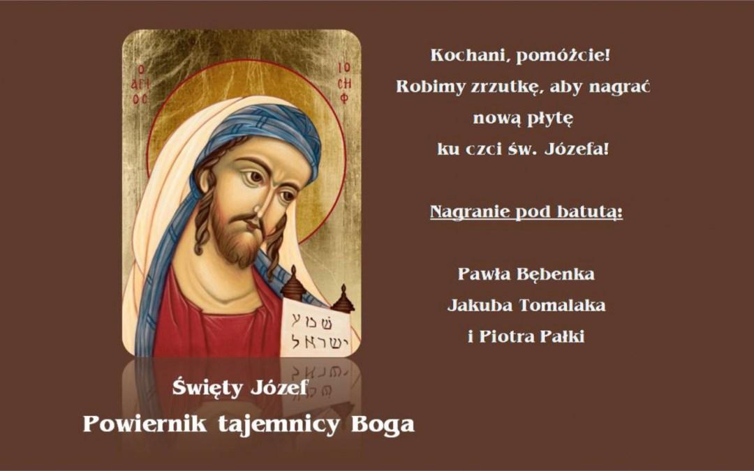 Wydajmy razem płytę ku czci św.Józefa!