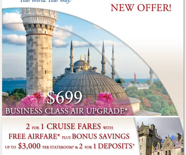 $699 Business Class Airfare Upgrade* on select sailings