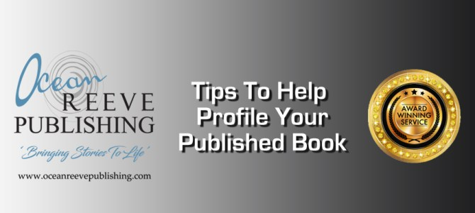 Tips To Help Profile Your Published Book