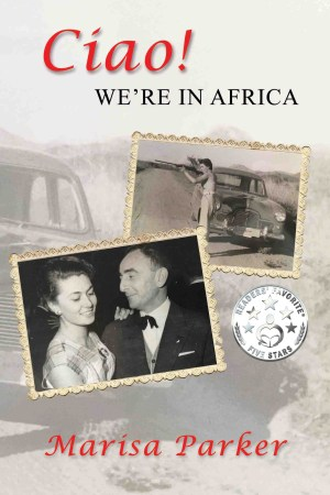 Ciao We're In Africa - Ocean Reeve Publishing
