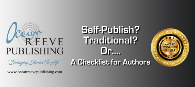 Self-publish, traditional or? A checklist.