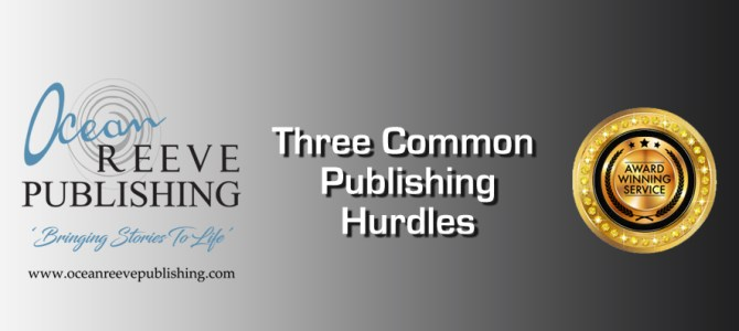 Three Common Publishing Hurdles