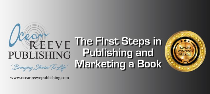 The first step in publishing and marketing a book