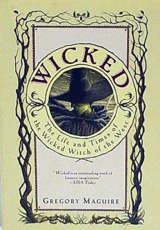 """Wicked: La verdadera historia de la bruja """"mala"""" del oeste"""