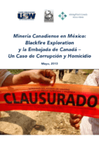 Minería Canadiense en México: Blackfire Exploration. 2013
