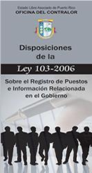 Folleto, Disposiciones de la Ley 103-2006 sobre el Registro de Puestos e Información Relacionada en el Gobierno