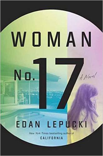 """Woman No. 17"" by Edan Lepucki"