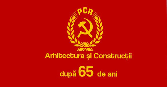 Arhitectura si Constructii dupa 65 de ani
