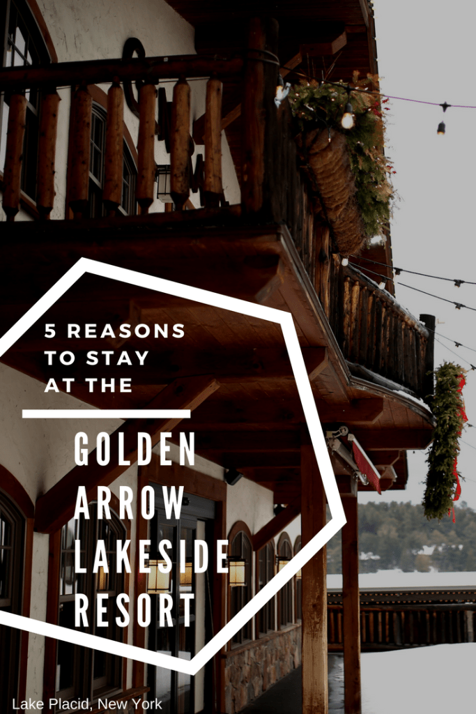 5 Reasons to Stay at the Golden Arrow Lakeside Resort in Lake Placid, NY