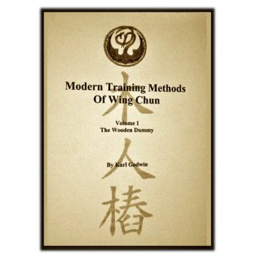 Modern Training Methods Wing Chun - Wooden Dummy
