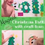 Magic Christmas Bath Fun craft foam kids craft christmas
