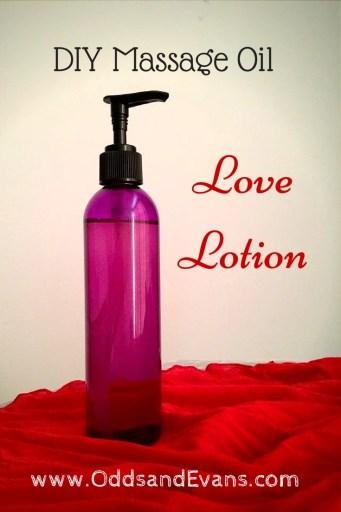 Love Lotion DIY Massage Oil - www.OddsandEvans.com