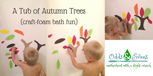 A Tub of Autumn Trees - craft foam bath fun for fall