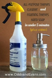 DIY All-Purpose Thieves Cleaner AND Foaming Thieves Hand Soap