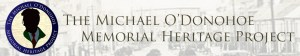 Michael O'Donohoe Memorial Heritage Project