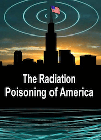 Radiation Poisoning of America