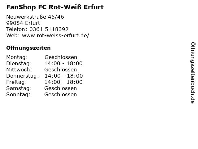 ᐅ Offnungszeiten Fanshop Fc Rot Weiss Erfurt Neuwerkstrasse 45 46 In Erfurt