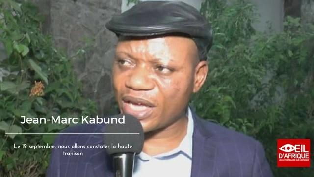 RDC-Jean-Marc Kabund: le 19 septembre, nous allons constater la haute trahison