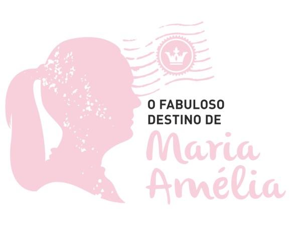 O Fabuloso Destino Maria Amélia