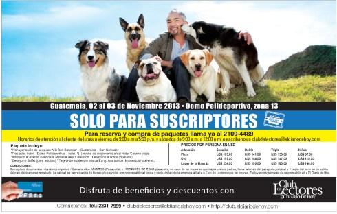 El encantador de perros GUATEMALA - 21oct13