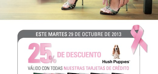 Hush Puppies discounts con Banco Promerica - 29oct13