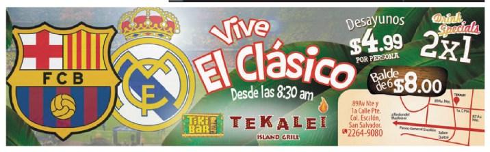 TEKALEI Island Grill Vive el clasico español barcelona vs Real Madrid - 25oct13