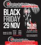 BLACK Friday tires La centroamericana - 22nov13