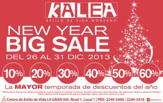 New Year BIG SALE la gran via KALEA - 26dic13