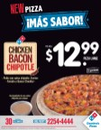 New PIZZA chicken BACON chipoltle Dominos Pizza el salvador