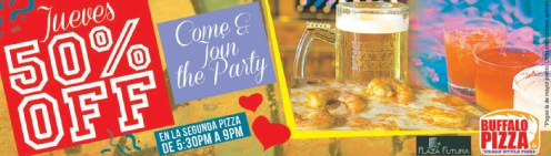 come and join the party BUFFALO PIZZA discounts Plaza Futura