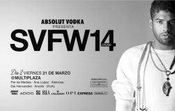 Absolut VODKA presenta SV Fashion Week MULTIPLAZA - 21mar14