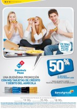 Buenisima PROMOCION Dominos PIZZA y Banco Agricola - 13mar14