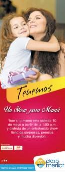 plaza merliot tiene un show para mama