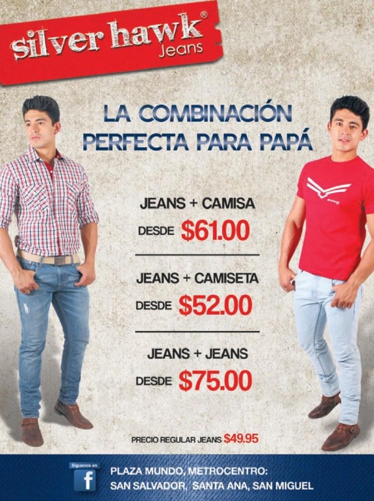 SILVER HAWK Jeans combinacion y promocion perfecta para PAPA - 11jun14