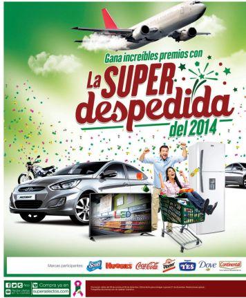 La SUPER despedida del 2014 PROMOCIONES super selectos el salvador