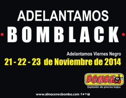 BOMBA BLACK viernes negro adelantado - 21nov14